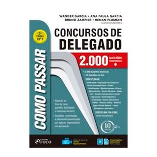 Livro - Como passar em concursos de delegado - 2.000 questões comentadas - 5ª edição - 2018 - Garcia