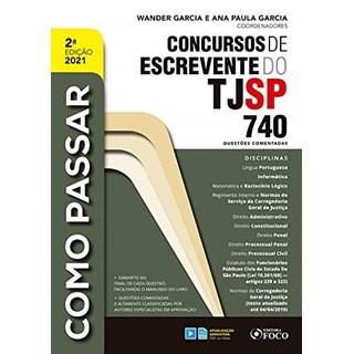 Livro Como Passar em Concursos de Escrevente do TJ/SP - Garcia - Foco