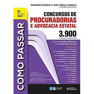 Livro Como Passar em Concursos de Procuradorias e Advocacia Estatal - Garcia - Foco