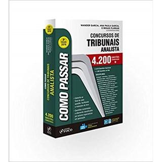 Livro - Como Passar em Concursos de Tribunais - Analista - 4.200 Questões Comentadas - Garcia