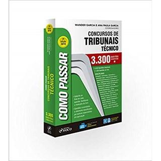Livro - Como Passar Em Concursos De Tribunais Técnico - Garcia