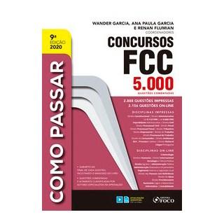 Livro - COMO PASSAR EM CONCURSOS FCC - 5.000 QUESTÕES COMENTADAS - 9ª ED - 2020 - Satin 9º edição
