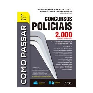 Livro - COMO PASSAR EM CONCURSOS POLICIAIS - 2.000 QUESTÕES COMENTADAS - 5ª ED - 2020 - Garcia 5º ed