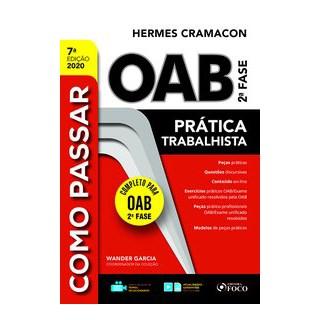 Livro - COMO PASSAR NA OAB 2ª FASE - PRATICA TRABALHISTA - 7ª ED - 2020 - Garcia 7º edição