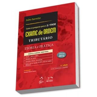 Livro - Como se Preparar para a 2ª Fase Exame de Ordem - Tributário - Barreto