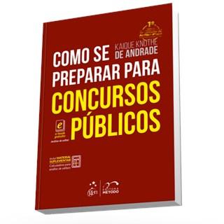 Livro - Como se Preparar para Concursos Públicos - Andrade