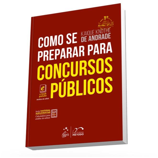 Livro Como Se Preparar Para Concursos Públicos Andrade