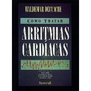 Livro - Como Tratar Arritmias Cardíacas - Deccahe