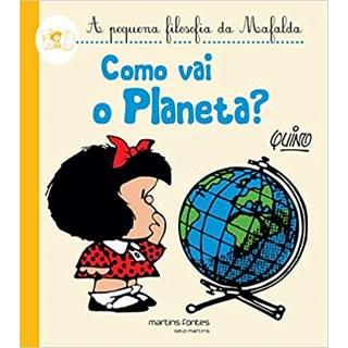 Livro - Como Vai o Planeta? - Quino - Martins Fontes
