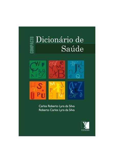 Livro - Compacto Dicionário de Saúde - Lyra