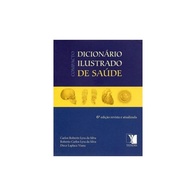 Livro - Compacto Dicionário Ilustrado de Saúde - Silva