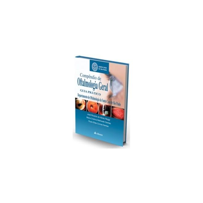 Livro - Compêndio de Oftalmologia Geral - Guia Prático - Reggi