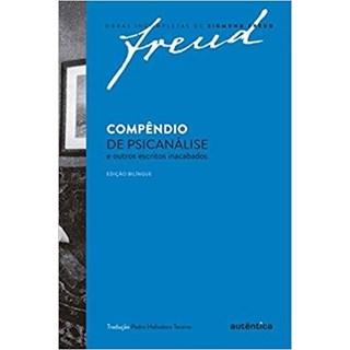 Livro - Compêndio de Psicanálise e Outros Escritos Inacabados - Freud