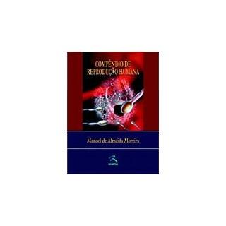 Livro - Compêndio de Reprodução Humana - Moreira