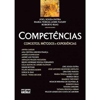 Livro - Competências: Conceitos, Métodos e Experiências - Dutra
