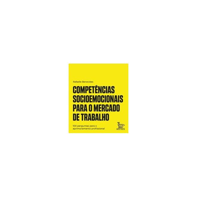 Livro - Competências socioemocionais para o mercado de trabalho - Benevides 1º edição