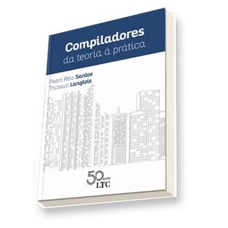 Livro - Compiladores - Da Teoria à Prática - Santos