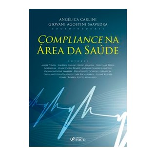 Livro - COMPLIANCE NA ÁREA DA SAÚDE - 1ª ED - 2020 - Pontin 1º edição