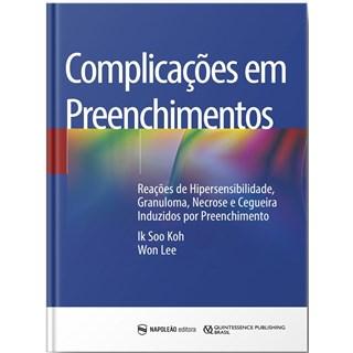 Livro - Complicações em Preenchimentos - Lee - Napoleão