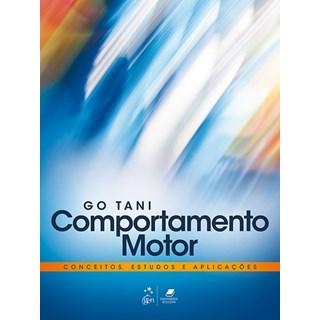Livro - Comportamento Motor - Conceitos, Estudos e Aplicações - Tani