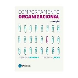 Livro - Comportamento Organizacional - Robbins 18º edição