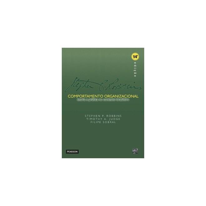 Livro - Comportamento Organizacional - Teoria e Prática no Contexto Brasileiro - Robbins