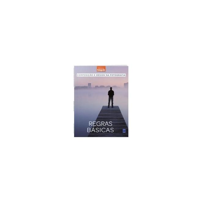 Livro - Composição e Design na Fotografia: Regras Básicas - livro 1 - EDITORA EUROPA 1º edição