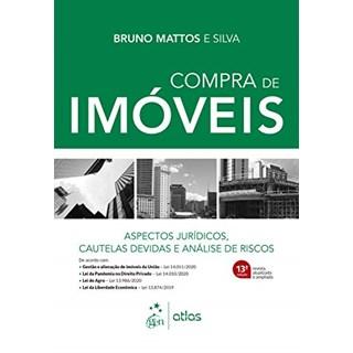 Livro - Compra de Imóveis: Aspectos Jurídicos, Cautelas Devidas e Análise de Riscos - Silva - Atlas