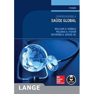 Livro - Compreendendo a Saúde Global - Markle
