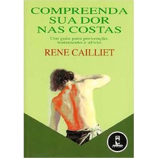 Livro - Compreendendo sua Dor nas Costas - Cailliet @@
