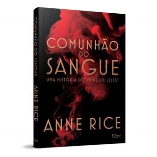 Livro Comunhão do Sangue - Rice - Rocco
