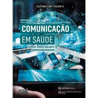 Livro Comunicação Em Saúde - Sant'anna - Napoleão