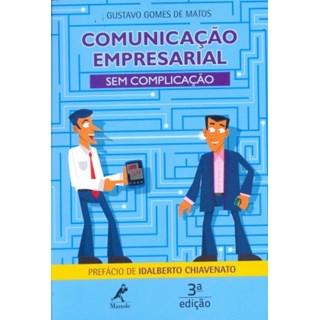 Livro - Comunicação Empresarial - Sem Complicação - Matos