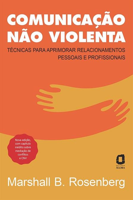 Livro - Comunicação Não-Violenta - Rosenberg
