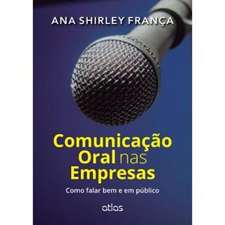 Livro - Comunicação Oral nas Empresas: Como Falar bem em Público - França