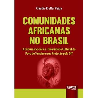 Livro - Comunidades Africanas no Brasil - Veiga - Juruá