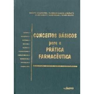 Livro - Conceitos Básicos na Prática Farmacêutica - Charpentier