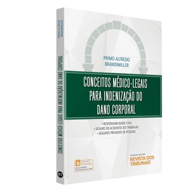 Livro - Conceitos Médico-legais para Indenização do Dano Corporal - Alfredo