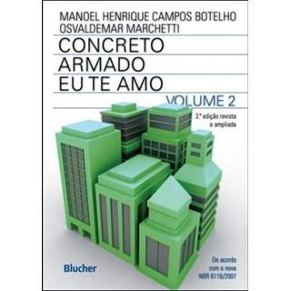 Livro - Concreto Armado Eu Te Amo - Vol.2 - Botelho
