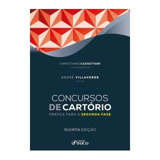 Livro - CONCURSOS DE CARTÓRIO - PRÁTICA PARA SEGUNDA FASE - 5ª ED - 2020 - VILLAVERDE 5º edição