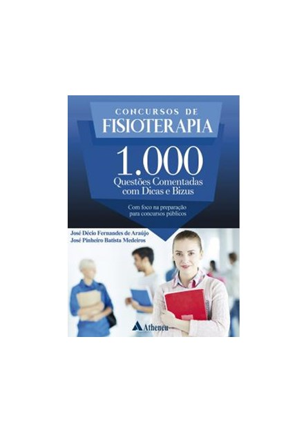 Livro - Concursos de Fisioterapia 1.000 Questões Comentadas - Araújo