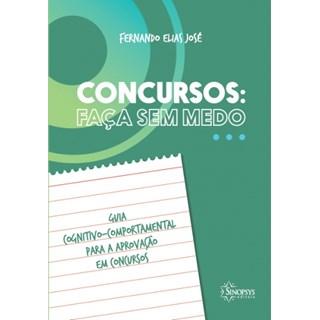 Livro - Concursos: Faça Sem Medo - José