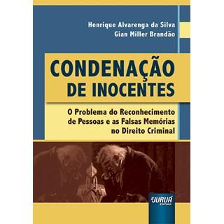 Livro Condenação de Inocentes - Silva - Juruá