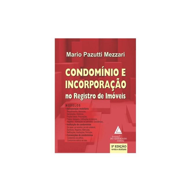 Livro - Condomínio e Incorporação no Registro de Imóveis - Mezzari