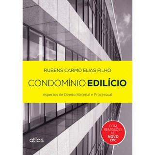 Livro - Condomínio Edilícios: Aspectos de Direito Material e Processual - Elias Filho