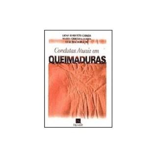 Livro - Condutas Atuais em Queimaduras - Gomes