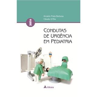 Livro - Condutas de Urgência em Pediatria - Barbosa