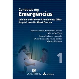Livro - Condutas em Emergências - Unidade de Primeiro Atendimento UPA - Hospital Israelita Albert Einstein - Bueno 2 Volumes