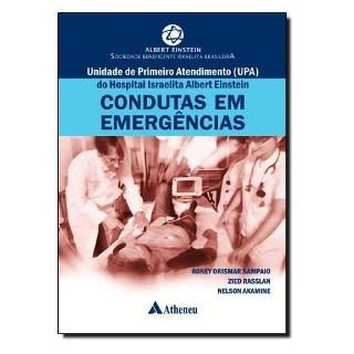 Livro - Condutas em Emergências - UPA do Hospital Israelita Albert Einstein - Sampaio