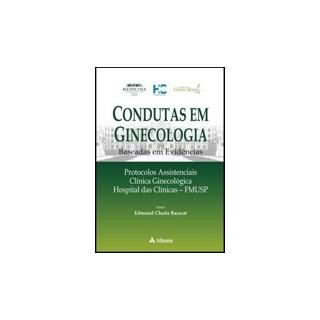 Livro - Condutas em Ginecologia Baseada em Evidencias - Baracat
